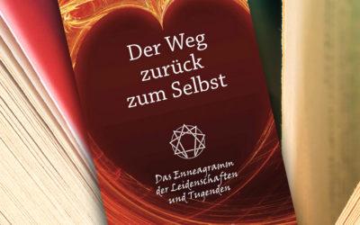 Buchempfehlung: Der Weg zurück zum Selbst – Das Enneagramm der Leidenschaften und Tugenden