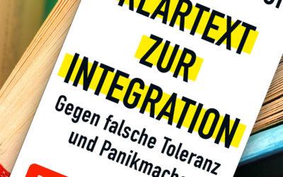 Buchempfehlung: Klartext zur Integration – Gegen falsche Toleranz und Panikmache